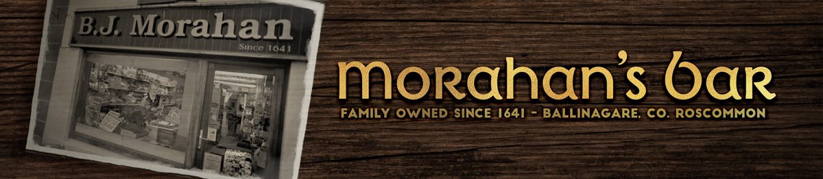 Morahan's Bar: Traditional Irish Bar, Ballinagare, Co Roscommon, Oldest Bar